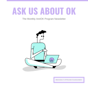 The Monthly AmIOK Program Newsletter